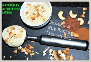Banana and cashew nut nutter ice cream